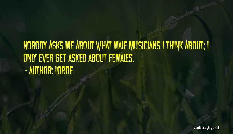 Lorde Quotes 887375