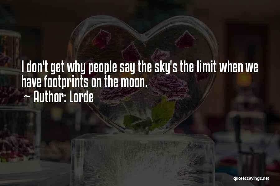 Lorde Quotes 905028