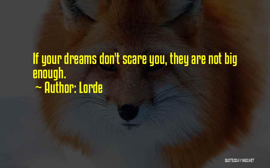 Lorde Quotes 982881