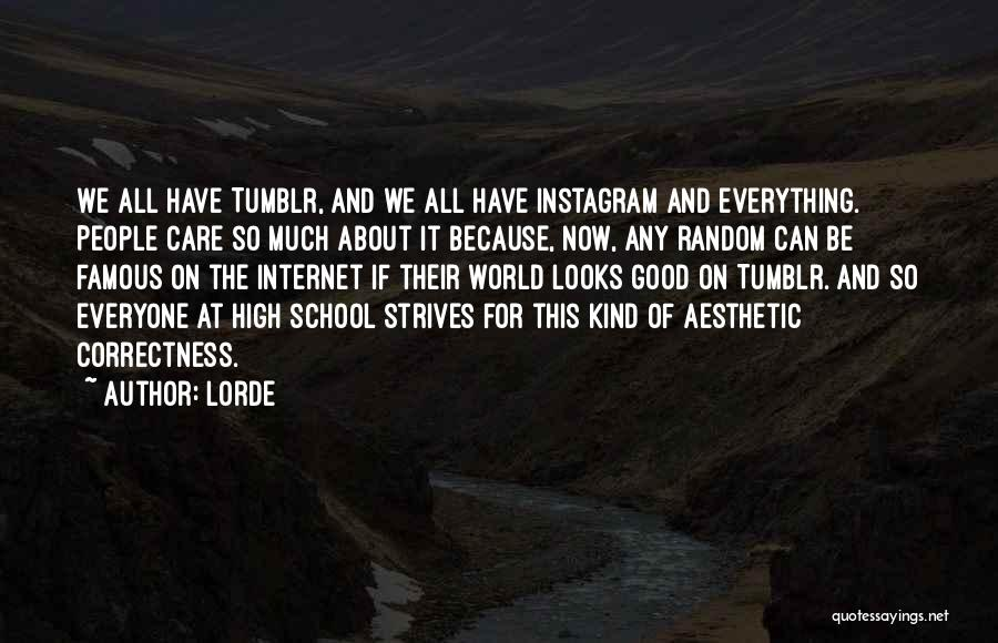 Lorde Quotes 998158