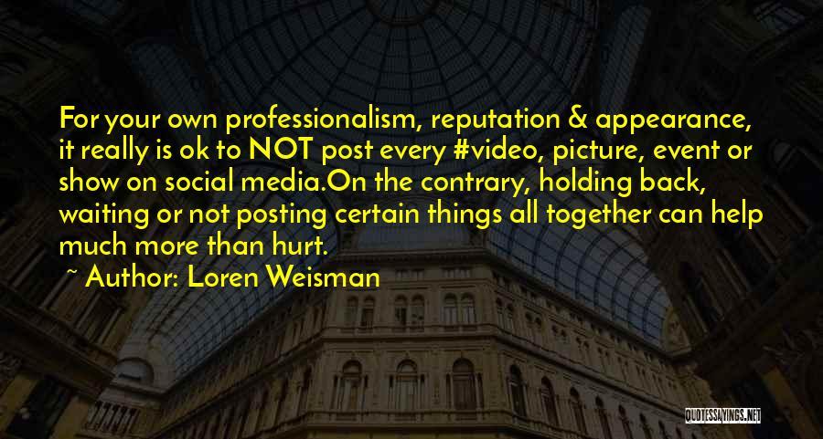 Loren Weisman Quotes 1225745