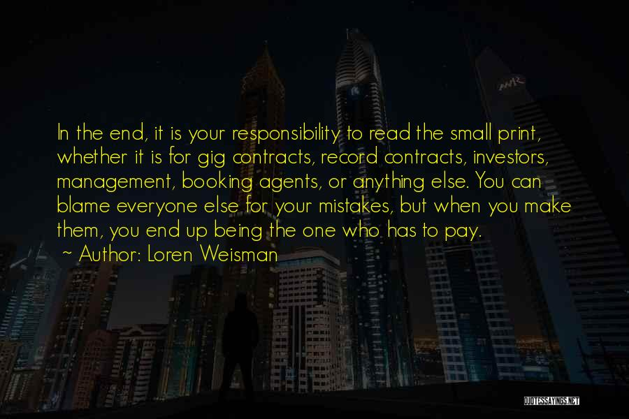 Loren Weisman Quotes 1366283