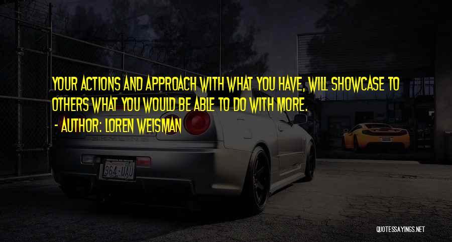 Loren Weisman Quotes 1999023
