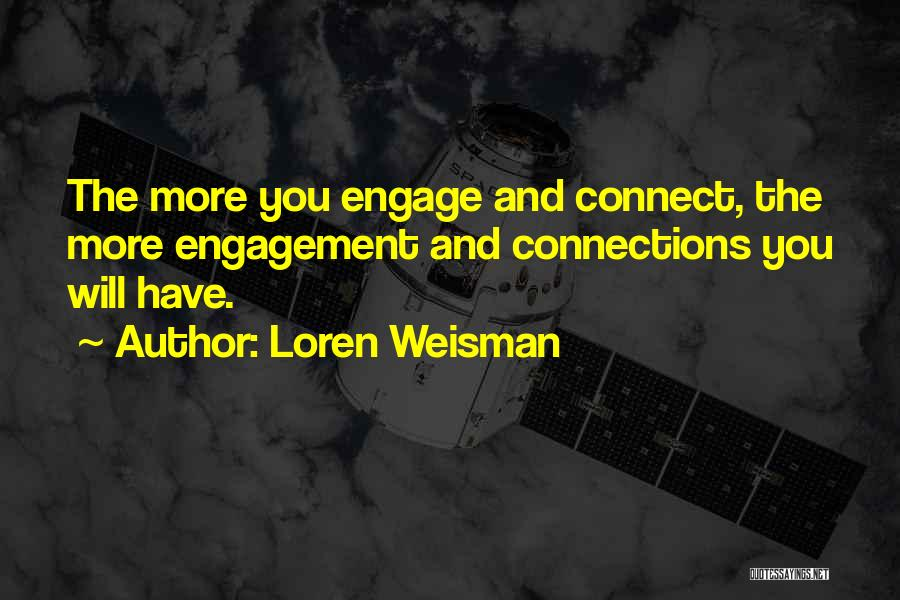 Loren Weisman Quotes 2229299