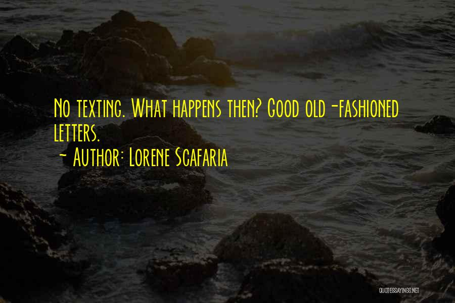 Lorene Scafaria Quotes 1499640