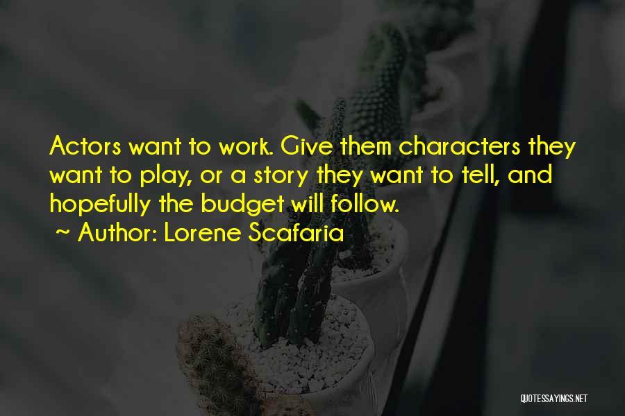 Lorene Scafaria Quotes 296898