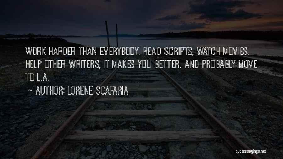 Lorene Scafaria Quotes 409803