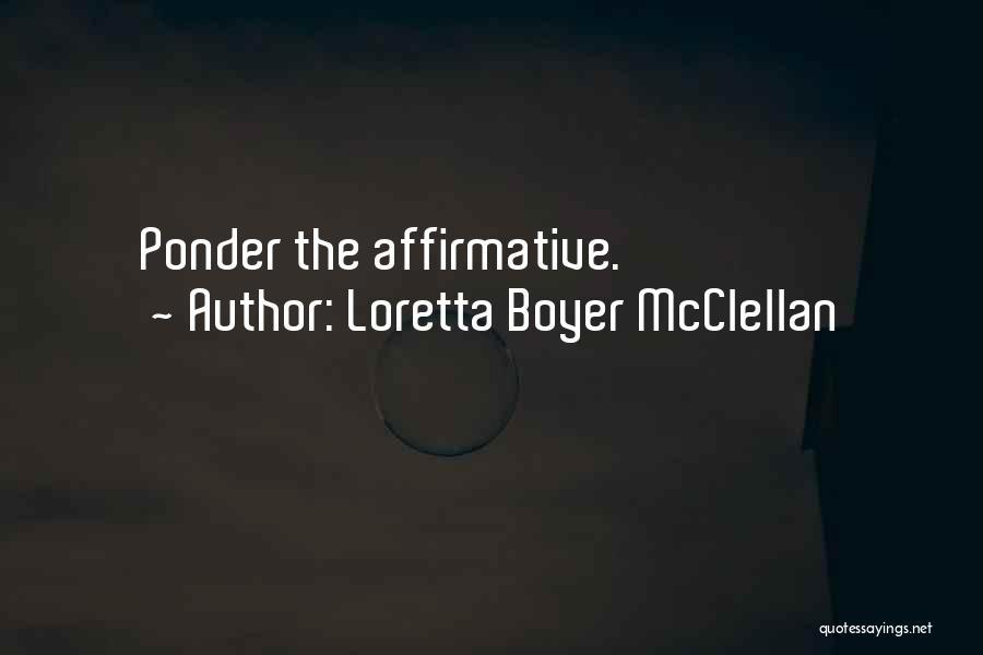 Loretta Boyer McClellan Quotes 1556339