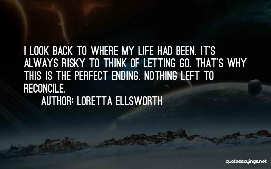 Loretta Ellsworth Quotes 883535