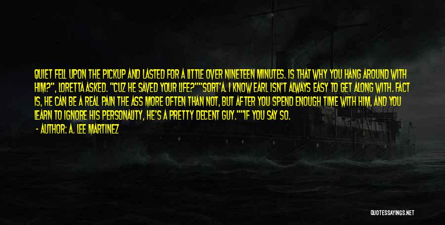 Loretta Lee Quotes By A. Lee Martinez