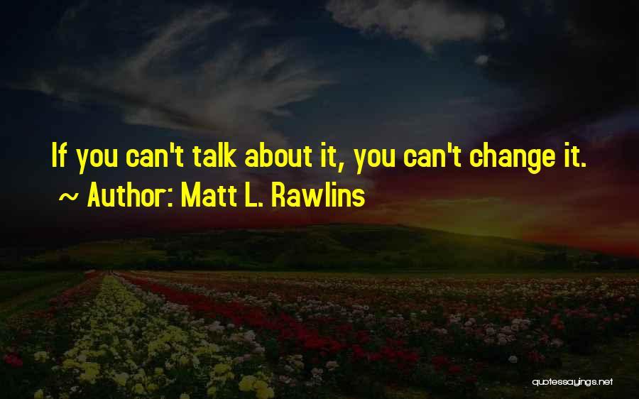 L'orfeo Quotes By Matt L. Rawlins