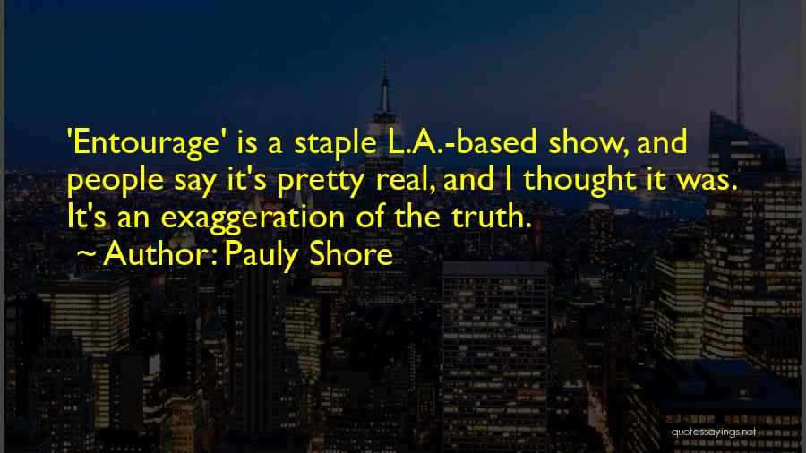 L'orfeo Quotes By Pauly Shore