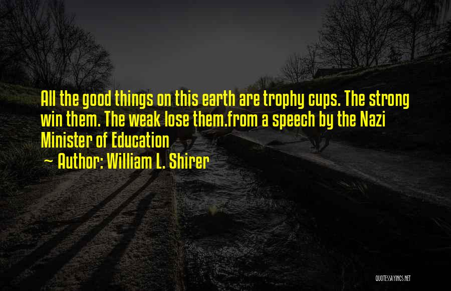 L'orfeo Quotes By William L. Shirer
