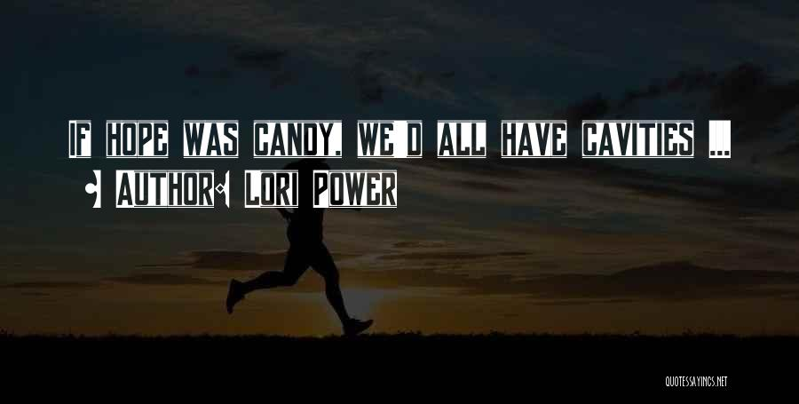 Lori Power Quotes 622874