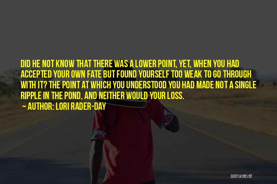 Lori Rader-Day Quotes 367705