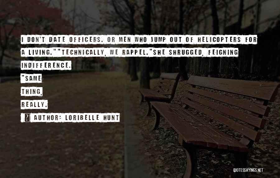 Loribelle Hunt Quotes 1656483