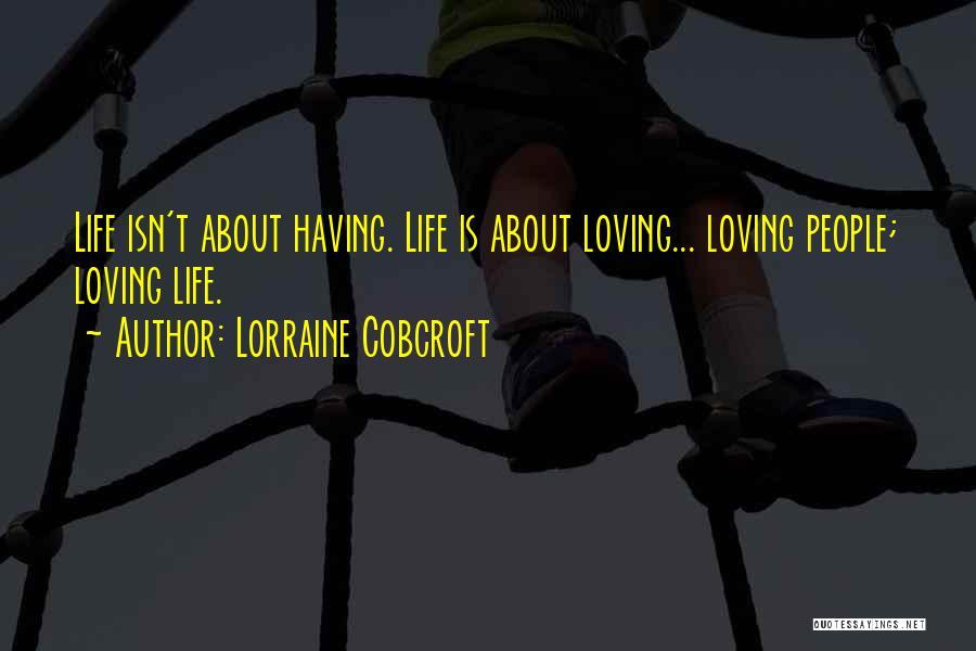 Lorraine Cobcroft Quotes 1028295