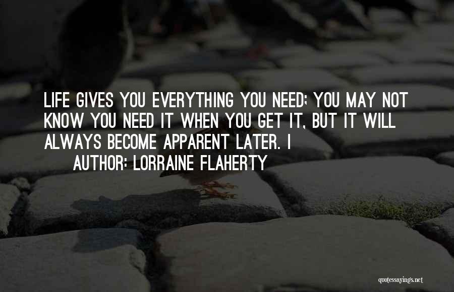 Lorraine Flaherty Quotes 1438857
