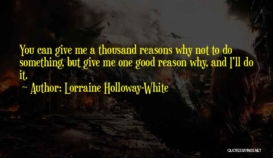 Lorraine Holloway-White Quotes 490474