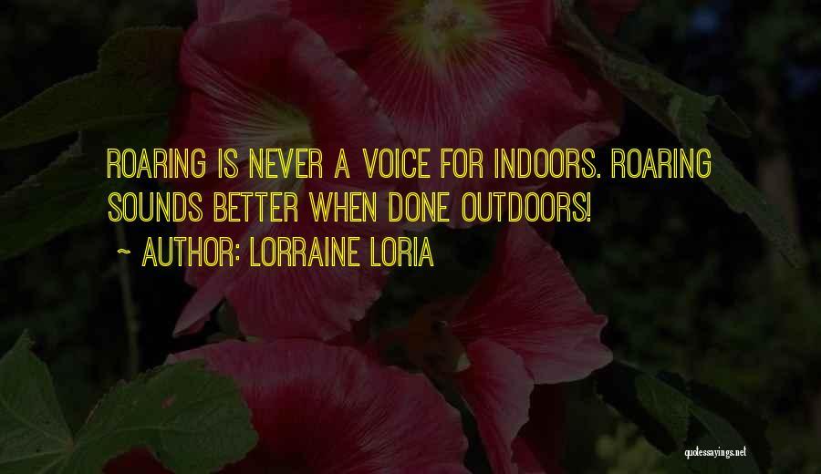 Lorraine Loria Quotes 1511203