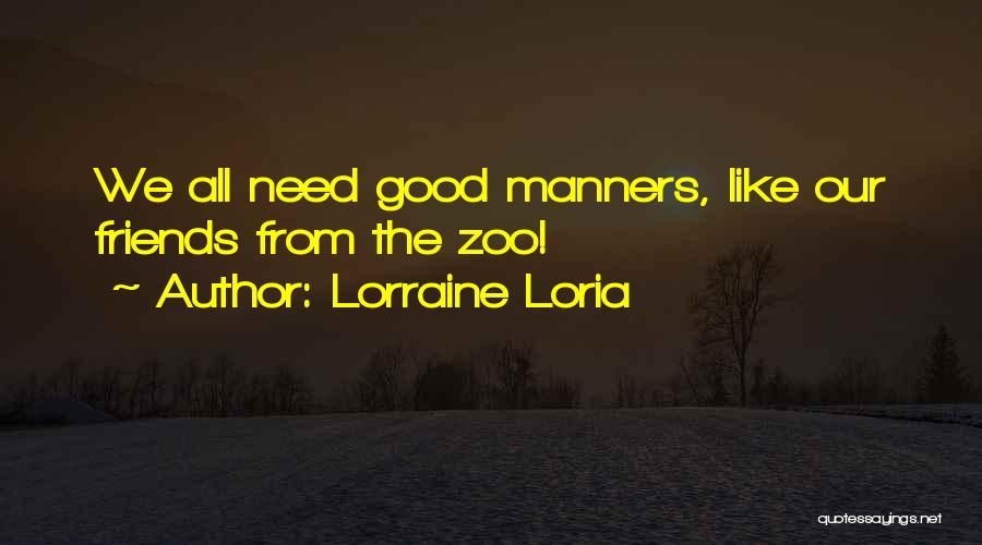 Lorraine Loria Quotes 1555279