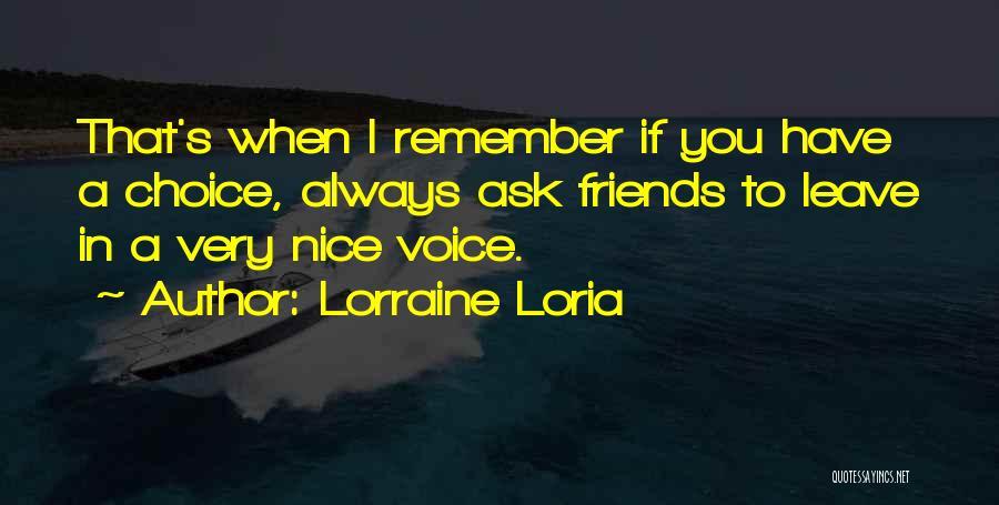 Lorraine Loria Quotes 2250043