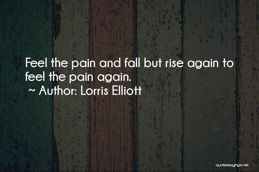 Lorris Elliott Quotes 1677287