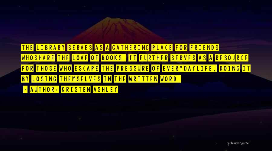 Losing Best Friends Quotes By Kristen Ashley