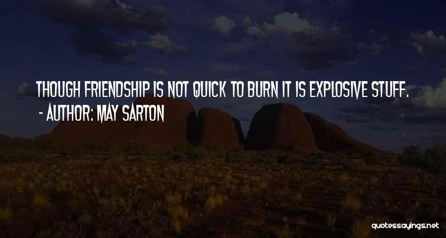 Losing Best Friends Quotes By May Sarton