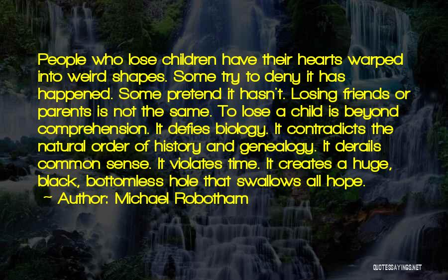 Losing Best Friends Quotes By Michael Robotham