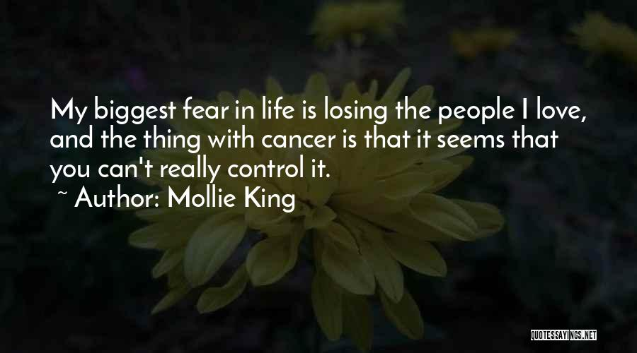 Losing Control Of Your Life Quotes By Mollie King