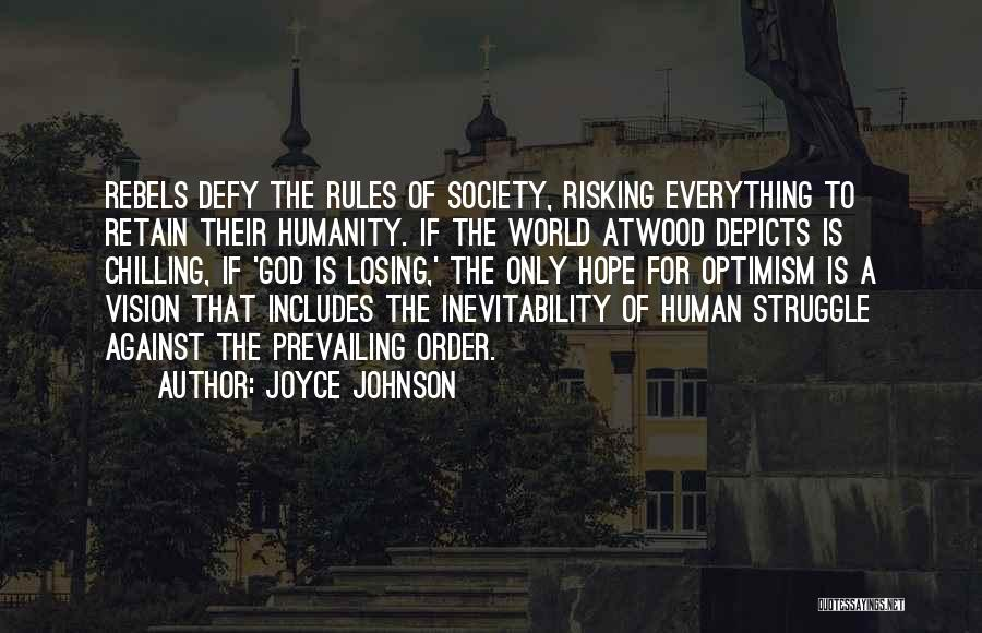 Losing Hope In Humanity Quotes By Joyce Johnson