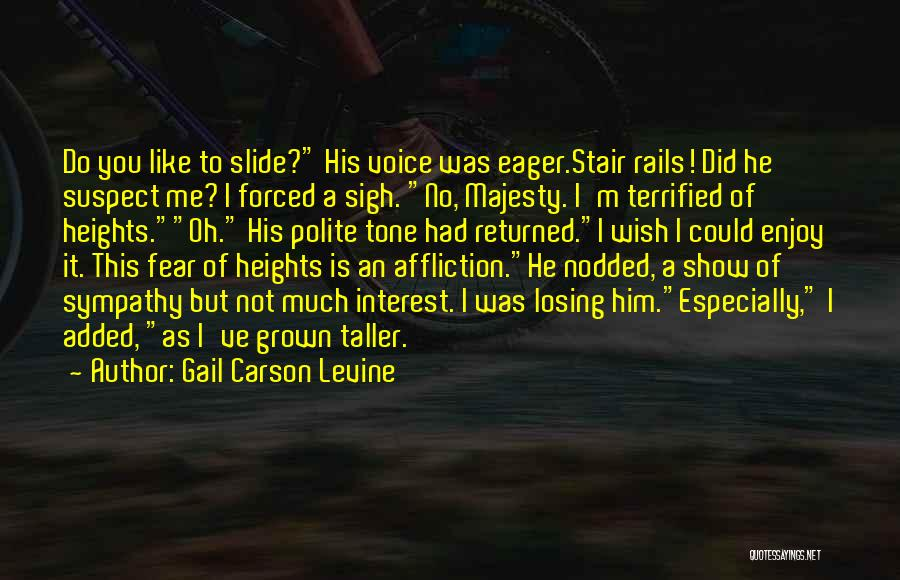 Losing Interest Quotes By Gail Carson Levine