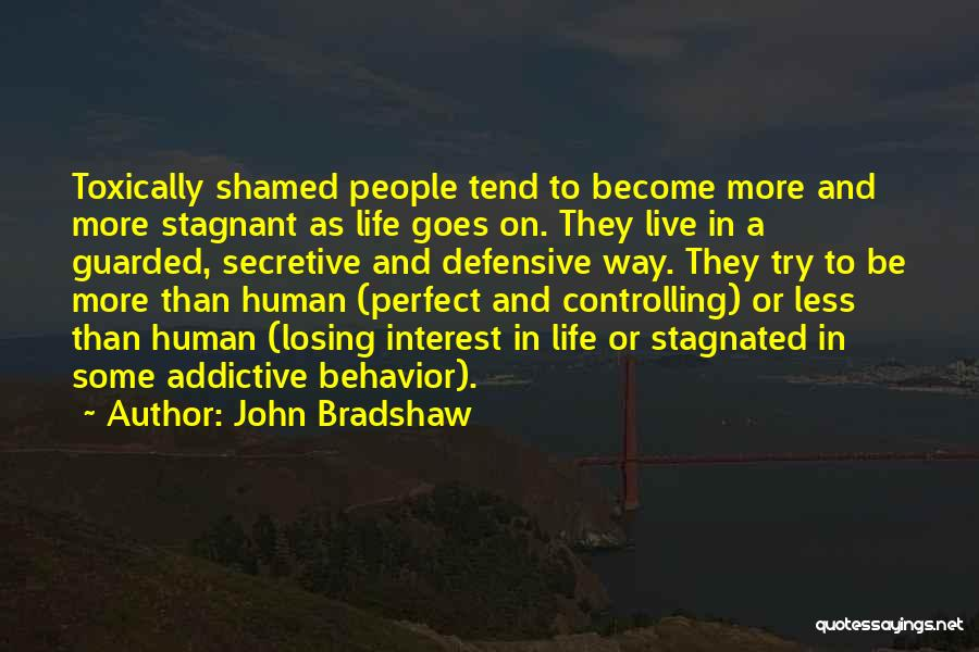 Losing Interest Quotes By John Bradshaw