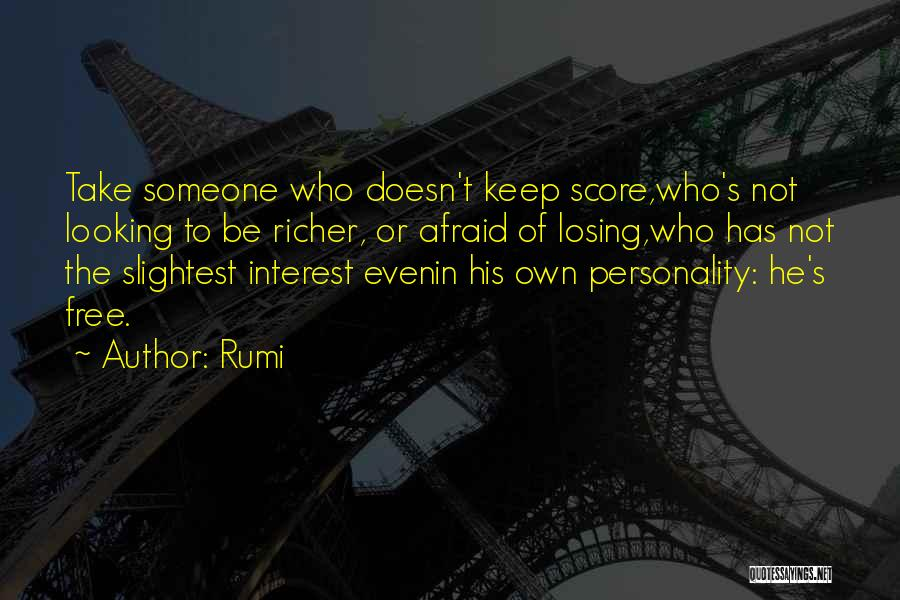 Losing Interest Quotes By Rumi
