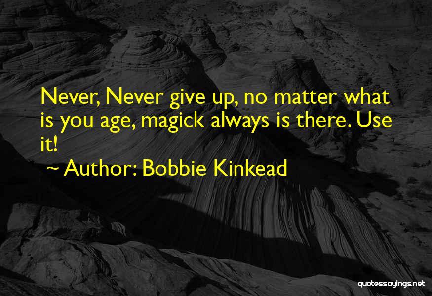 Losing My Friendship Quotes By Bobbie Kinkead