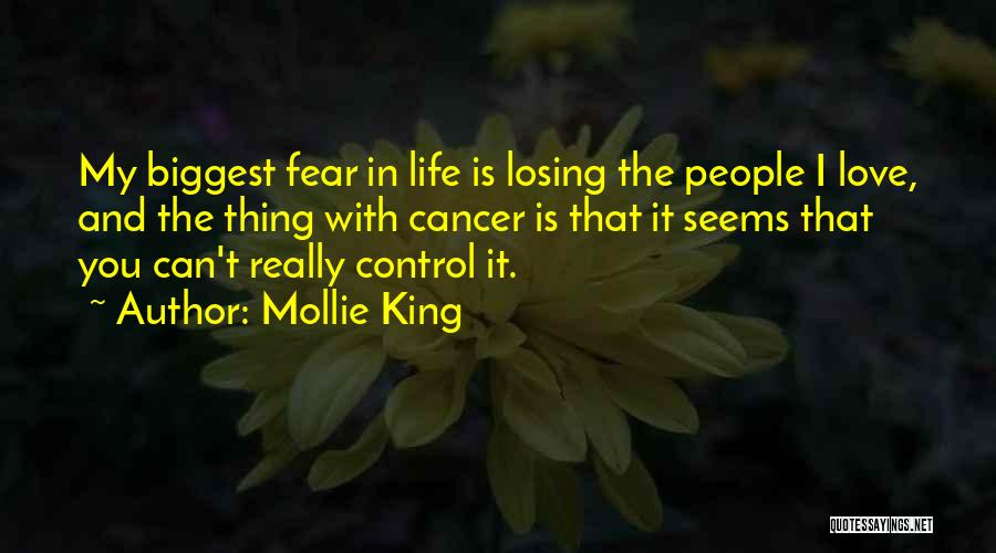 Losing Someone To Cancer Quotes By Mollie King
