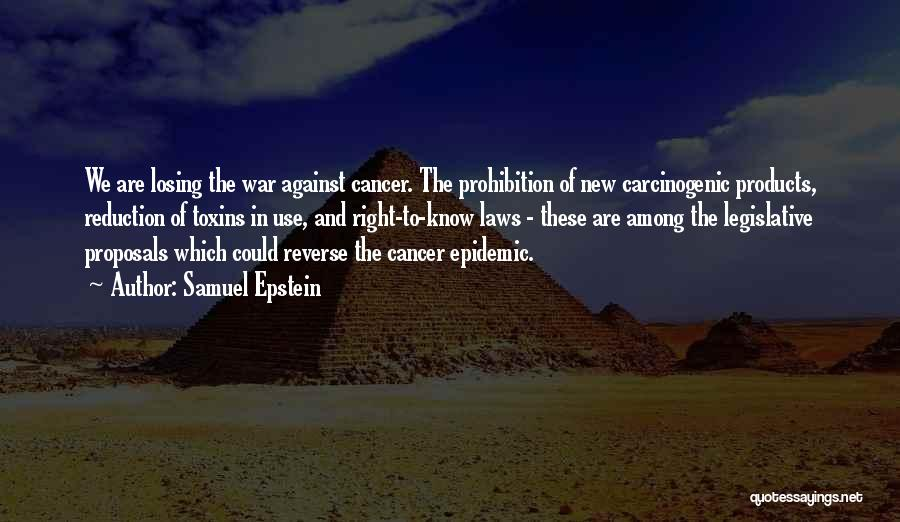 Losing Someone To Cancer Quotes By Samuel Epstein