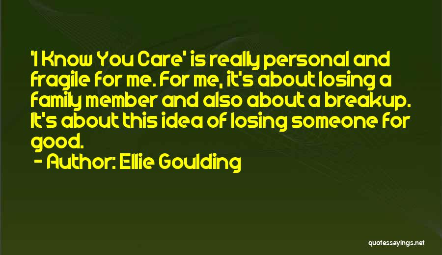 losing someone you care about