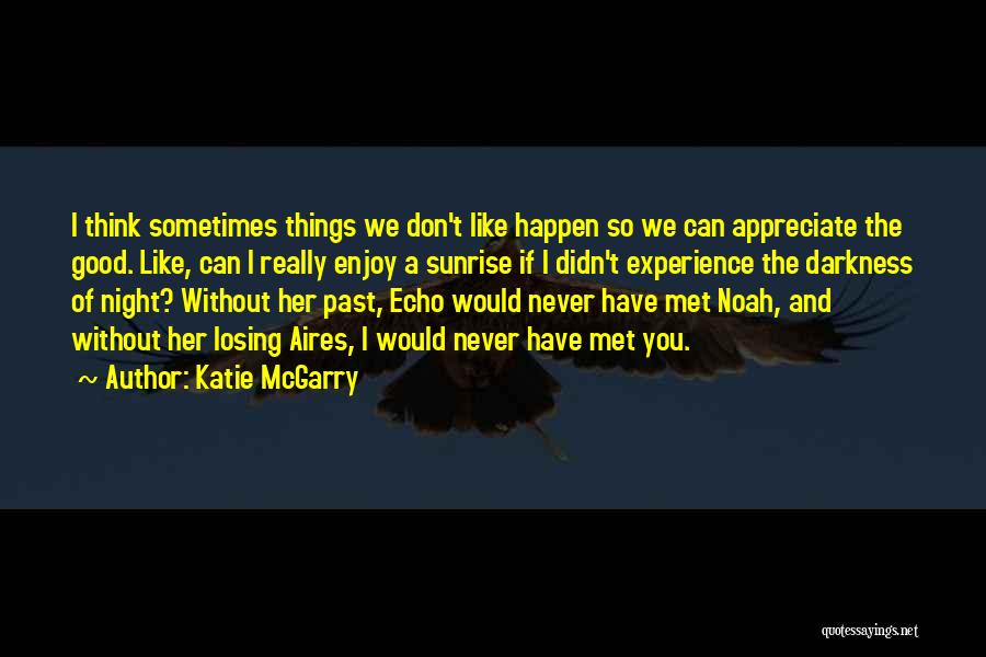 Losing Someone You Never Met Quotes By Katie McGarry