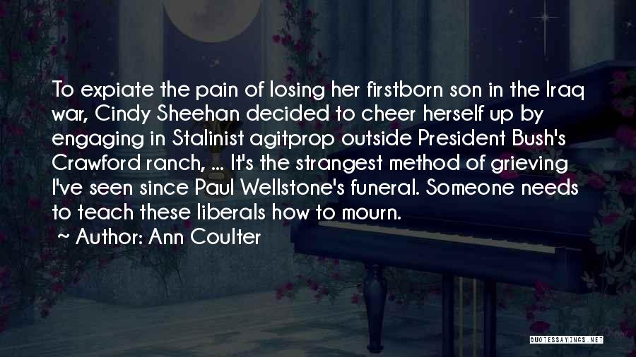 Losing The Best Thing Quotes By Ann Coulter
