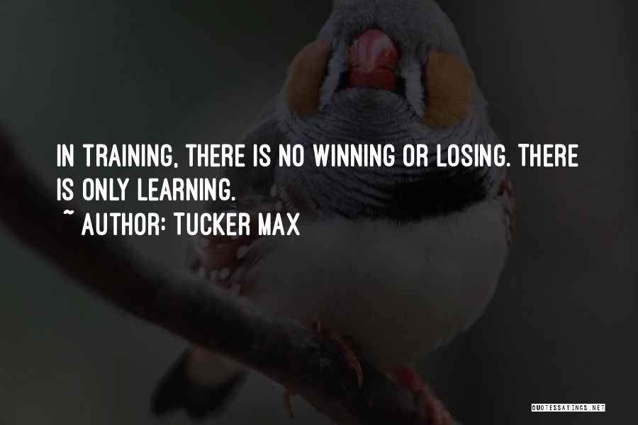 Losing The Best Thing Quotes By Tucker Max