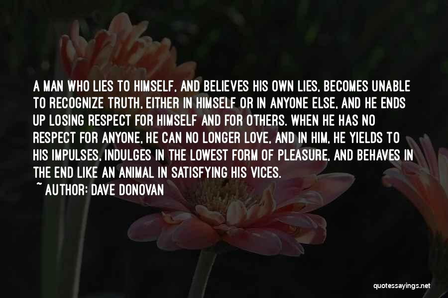 Losing The One You Love To Someone Else Quotes By Dave Donovan