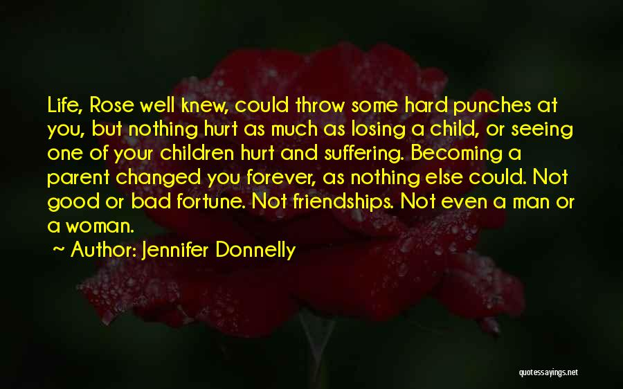 Losing The One You Love To Someone Else Quotes By Jennifer Donnelly