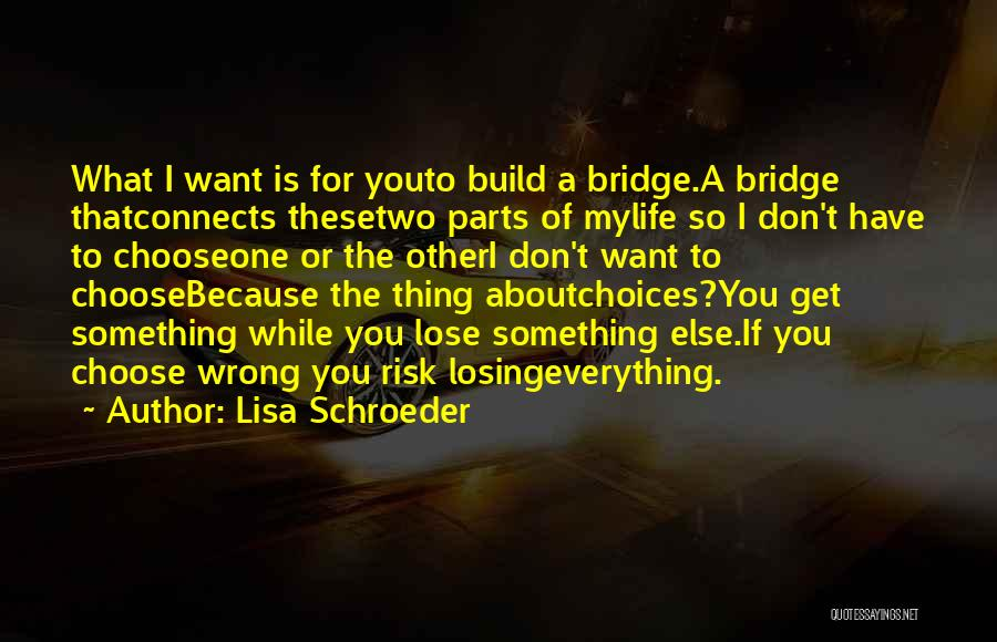 Losing The One You Love To Someone Else Quotes By Lisa Schroeder