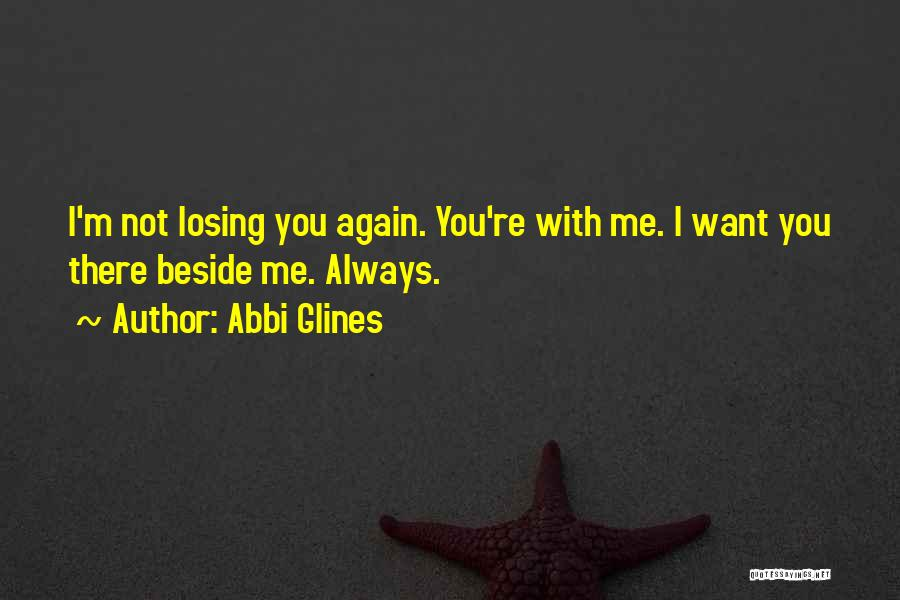 Losing You Again Quotes By Abbi Glines