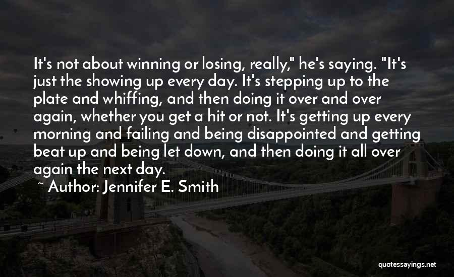 Losing You Again Quotes By Jennifer E. Smith
