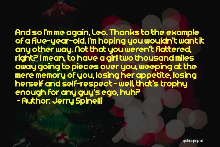 Losing You Again Quotes By Jerry Spinelli
