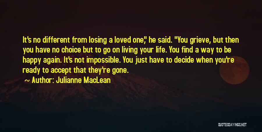 Losing You Again Quotes By Julianne MacLean