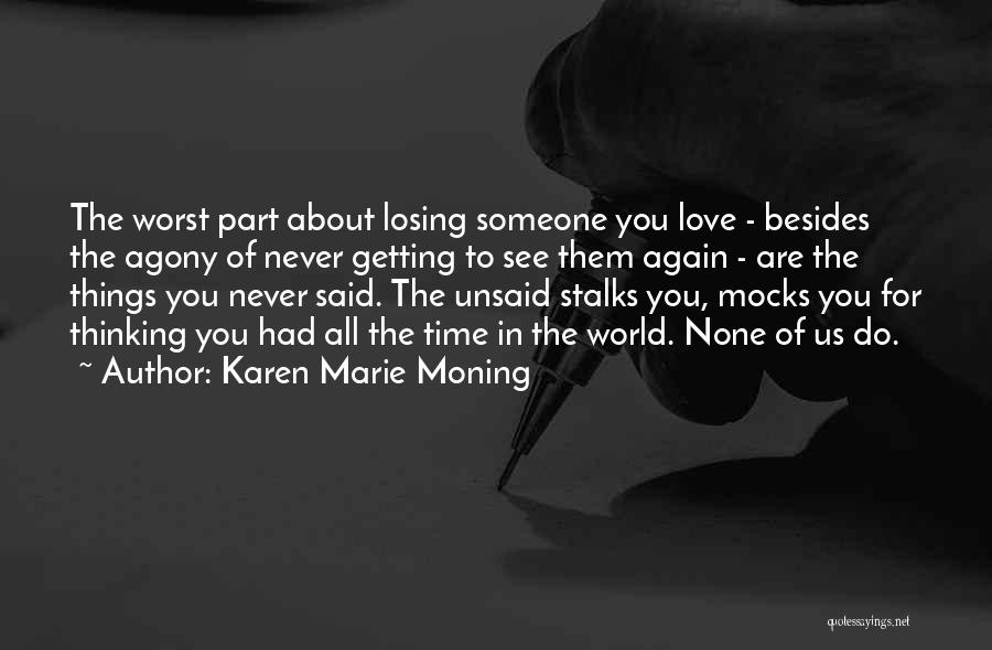 Losing You Again Quotes By Karen Marie Moning